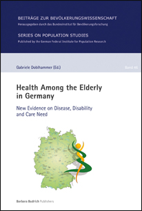 "Cover ""Health Among the Elderly in Germany"" (verweist auf: Health Among the Elderly in Germany. New Evidence on Disease, Disability and Care Need)"
