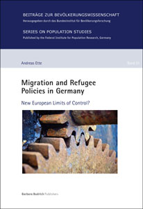 "Cover ""Migration and Refugee Policies in Germany. New European Limits of Control?"" (verweist auf: Migration and Refugee Policies in Germany. New European Limits of Control?)"